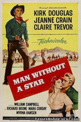 Man Without a Star / Χωρίς Συρματοπλέγματα (1955)