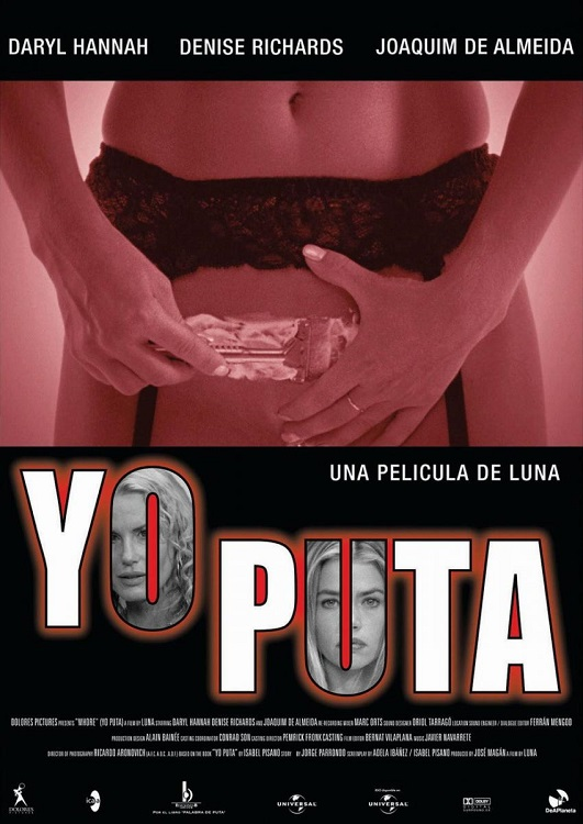 Yo Puta / Whore (2004)
