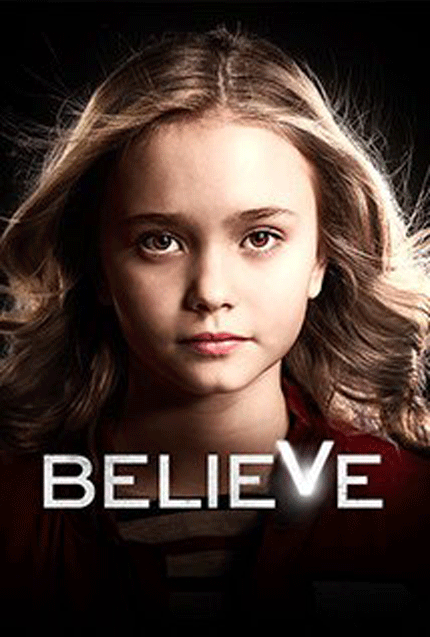 Believe (2014) TV Series