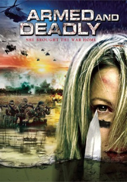 Armed and Deadly (2011)