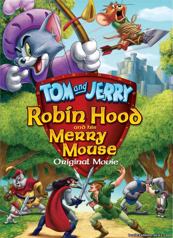 Tom & Jerry Robin Hood & His Merry Mouse (2012)