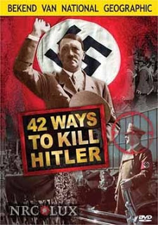 42 Ways to Kill Hitler (2008)